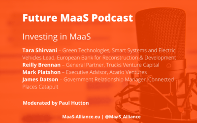 Investing in MaaS – Why and How?