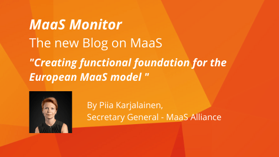 MaaS Monitor: Creating functional foundations for the European MaaS model